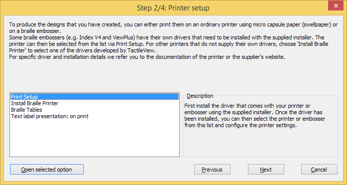 Configuration wizard step 2/4, available options: Print setup; Install braille printer; Braille tables; Text label presentation on print.