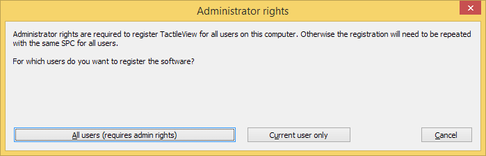 Computer registration - 'All users (requires administrator rights)' or 'Current user only'